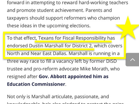 I almost forgot Dustin Marshall was Endorsed by Empower Texans