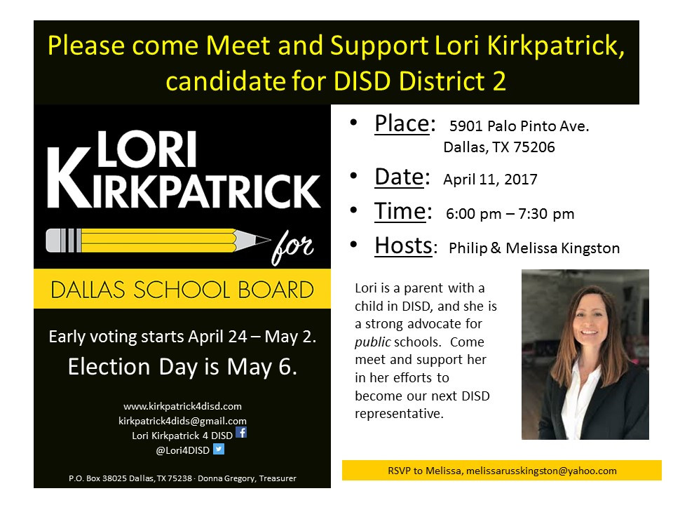 Meet and Support Lori Kirkpatrick, candidate for DISD District 2 - April 11, 2017