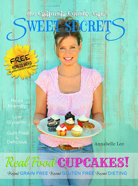 Annabell Lee's cookbook Sweet Secrets Real Food Cupcakes