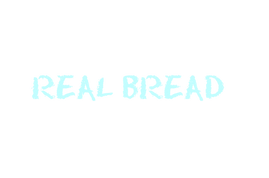 'eat real bread' sign