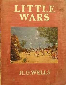 First Edition of Little Wars - 1913