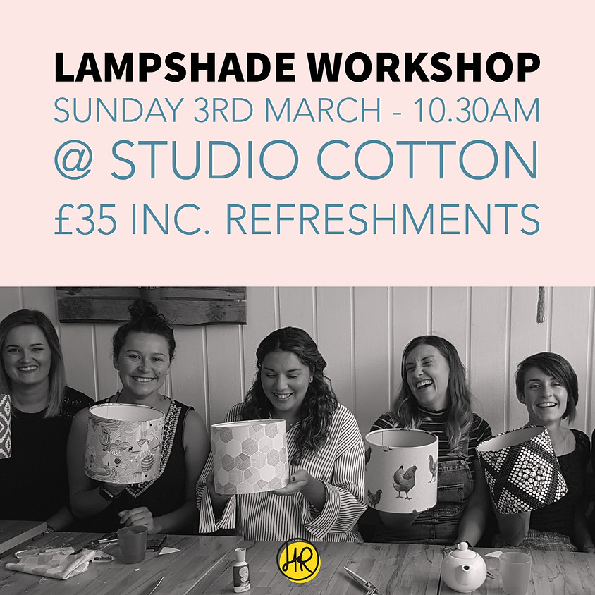 Lampshade Making @ Studio Cotton