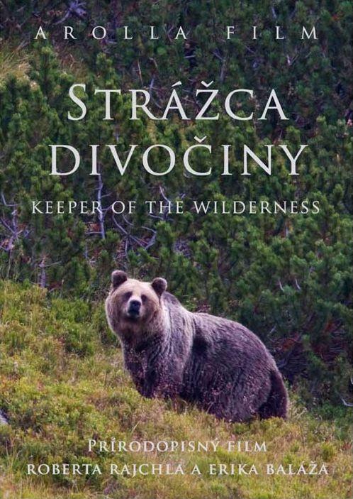 Strážca divočiny – dokument, ktorý stojí za pripomenutie
