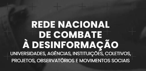 Nasce a Rede Nacional de Combate à Desinformação- RNCD