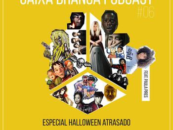 AMACAST | Caixa Branca lança especial de Halloween fora de época