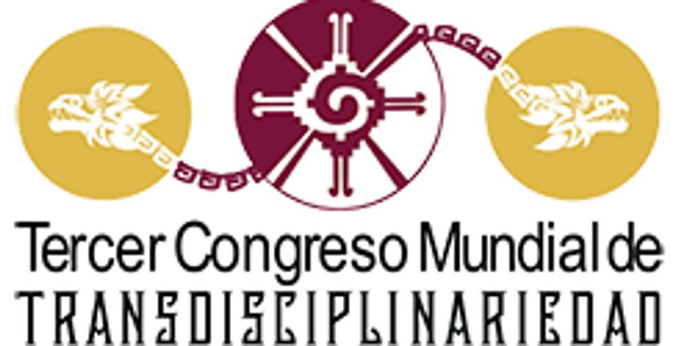 III Congreso Mundial de Transdisciplinariedad