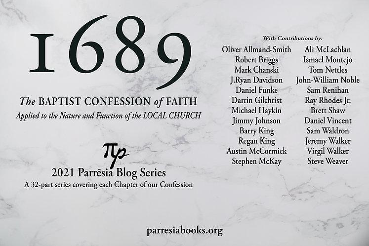 1689 Baptist Confession Blog Series