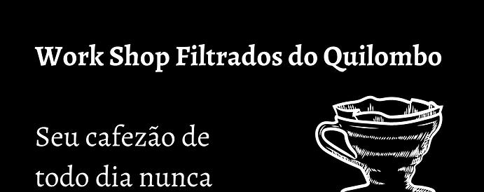 WorkShop Coados do Quilombo