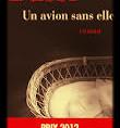 """"""" Un avion sans elle """" de Michel BUSSI"""
