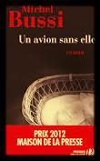 """""""Un avion sans elle"""" Michel Bussi"""