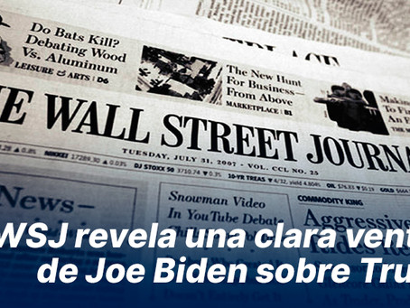 WSJ revela una clara ventaja de Joe Biden sobre Trump
