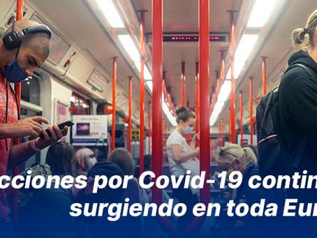 Infecciones por Covid-19 continúan surgiendo en toda Europa