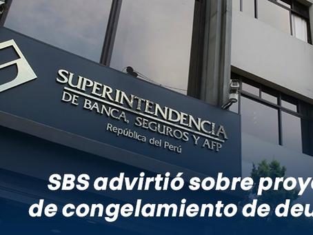 SBS advirtió sobre proyecto de congelamiento de deudas