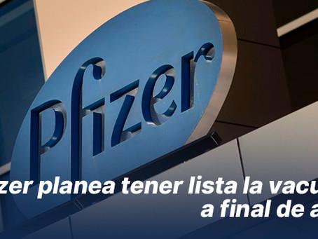 Pfizer planea tener lista la vacuna a final de año