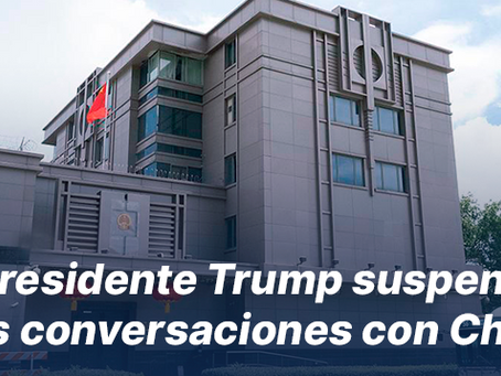 Presidente Trump suspendió las conversaciones con China