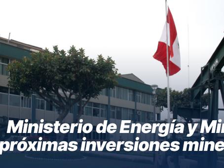 Ministerio de Energía y Minas ve próximas inversiones mineras