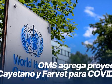 OMS agrega proyectos de Cayetano y Farvet para COVID-19