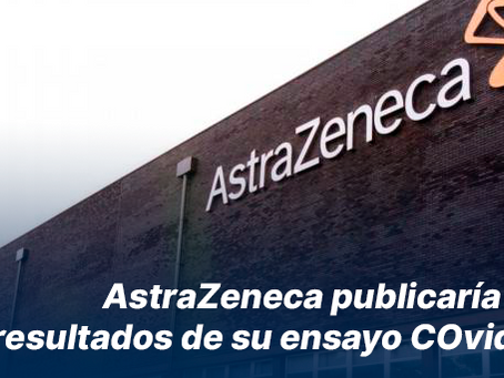 AstraZeneca publicaría hoy los resultados de su ensayo COvid-19