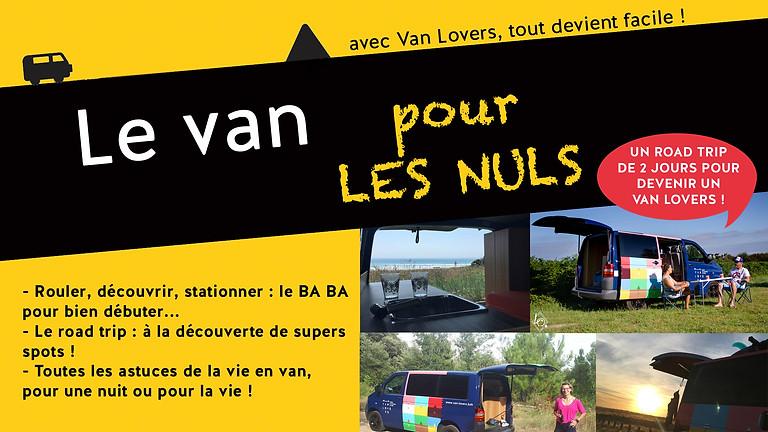 """COMPLET // Week-end """"le van pour les nuls"""" #10"""