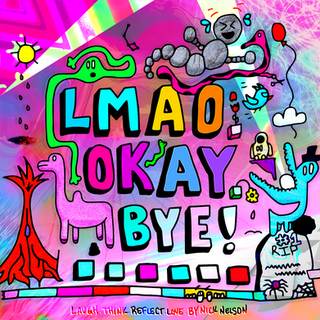 LMAO.OKAY.BYE! Podcast Art