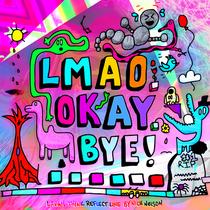 LMAO-OKAY-BYE-EDIT-2000PX.png