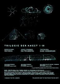 Monsun Theater hamburg, Trilogie der Angst, Eine Produktion des ISDF