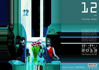 Monsun Theater Hamburg, 12 von Torsten Diehl, Regie Torsten Diehl Eine Produktion des ISDF
