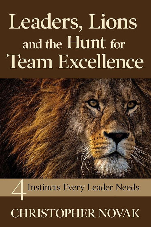 Leaders, Lions and the Hunt for Team Excellence