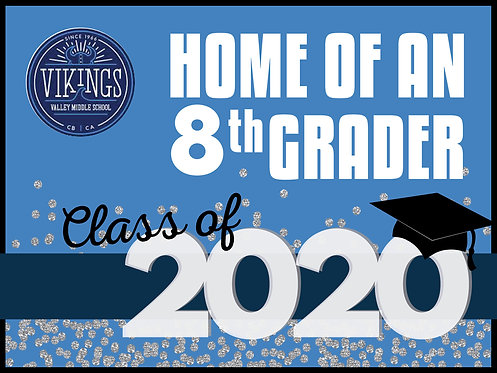 VMS CLASS OF 2020 YARD SIGN