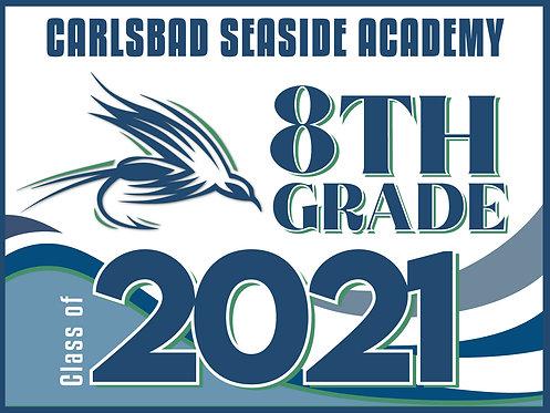 CSA - 2021 - 8th Grade Yard Sign