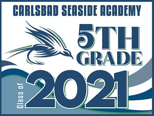 CSA - 2021 - 5th Grade Yard Sign