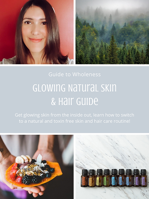Guide to Wholeness Essential Glowing Skin Guide