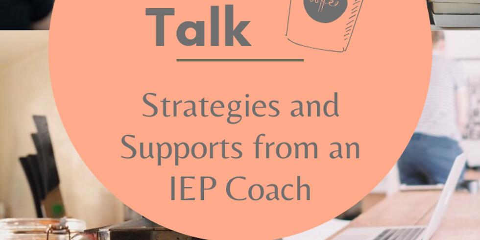 IEP Coffee Talk