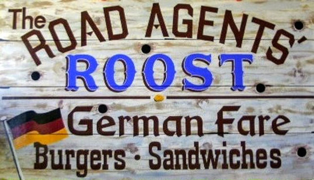 New Road Agents' Roost Sign - Walt - 8-2