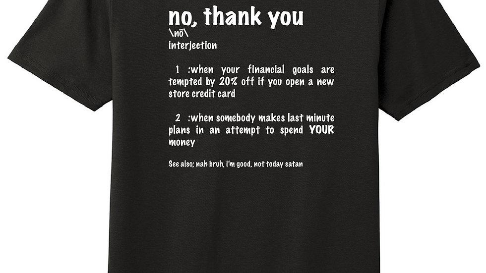 No, Thank You T-Shirt