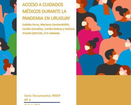 DR4. Encuesta sobre salud y acceso a cuidados médicos durante la pandemia en Uruguay