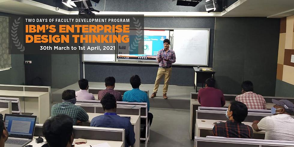 "Two Days of Faculty Development Program on ""IBM's Enterprise Design Thinking"""