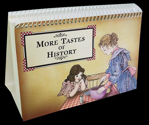 More Tastes of History