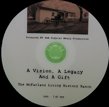 McFarland Ranch - A Vision, A Legacy And A Gift