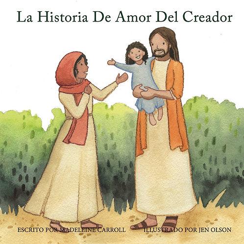 The Creator's Love Story (Spanish Version)
