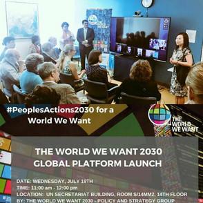 Apoyando el Lanzamiento de la Plataforma Global del Mundo que queremos y de la Campana de Acción de