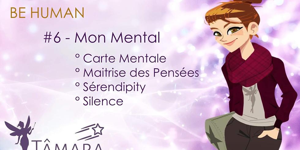 BE HUMAN #6 Mon Mental