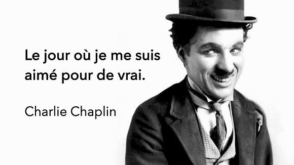 BHI#7b - Prière pour l'Amour de Soi ( Charlie CHAPLIN)