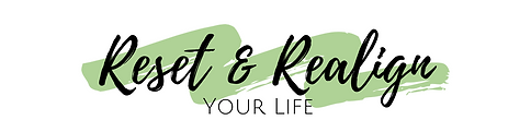 Reset & Realign Your Life