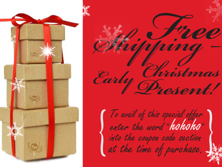 FREE SHIPPING – Early Christmas Present!