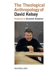 The Theological Anthropology of David Kelse