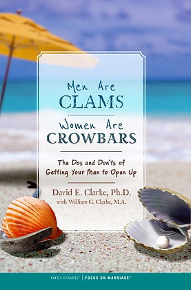 Men Are Clams Women Are Crowbars