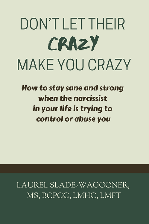 Don't Let Their Crazy Make You Crazy -ebook