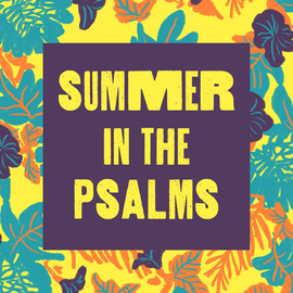 Summer in the Psalms Sq.png