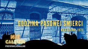 Godzina pąsowej śmierci (Warszawa 1971)